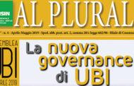 Al Plurale n.4/2019 - Speciale Assemblea UBI del 12 Aprile 2019